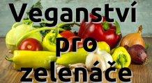 Veganství pro zelenáče