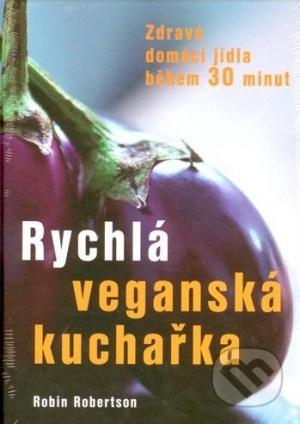 Rychlá veganská kuchařka