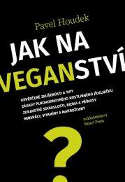 Pavel Houdek - Jak na veganství