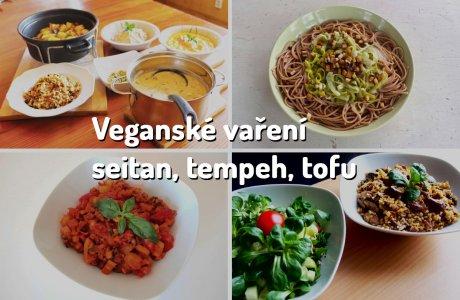Veganské vaření - tofu, tempeh, seitan a spol.